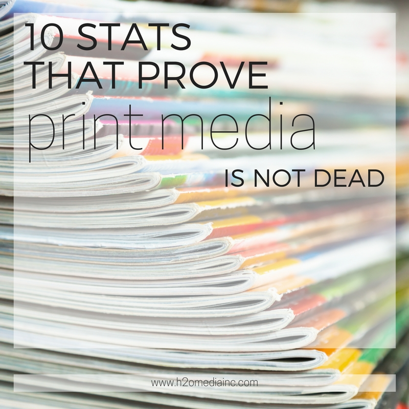 10 Reasons Print Media Is Alive And Well