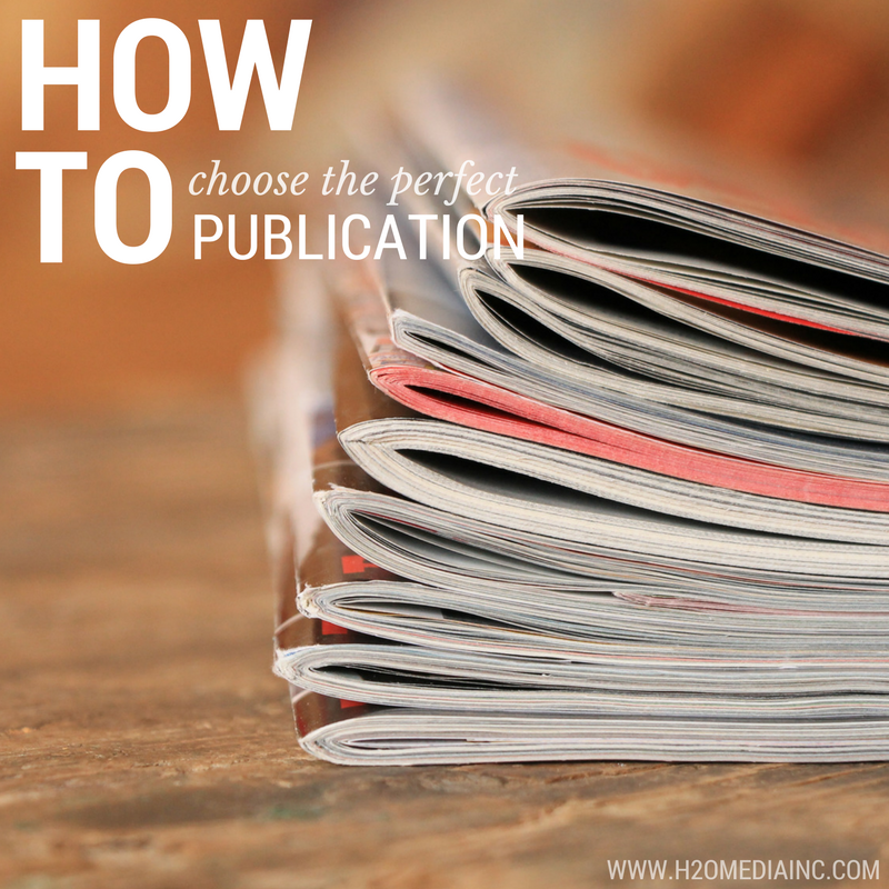 How To Choose The Perfect Publication For Your Print Advertising