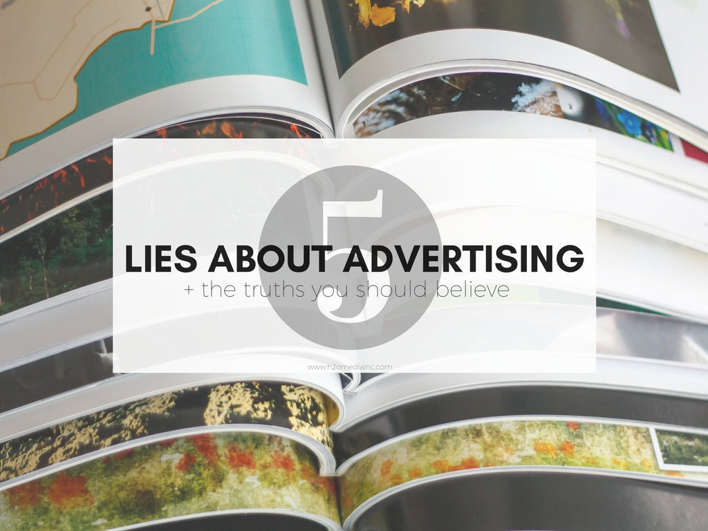 5 Lies About Advertising And Why They're All Nonsense