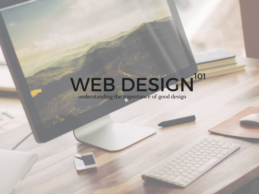 Understanding The Importance Of Good Web Design
